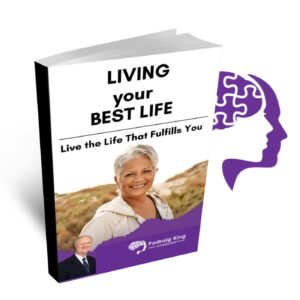 Live Your Best Life by Padraig King