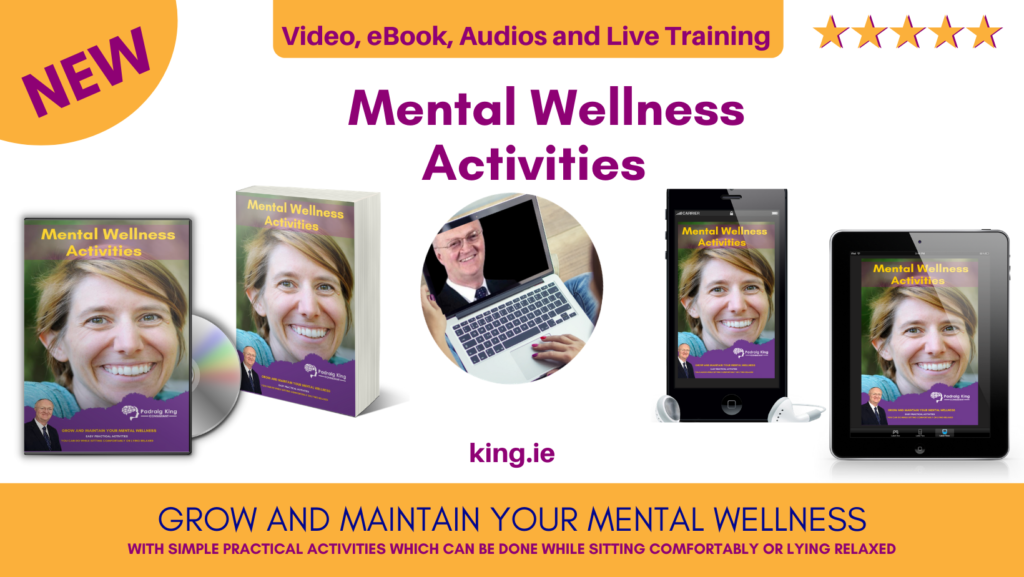 Self Care Mental Wellness Resources Available from Padraig King